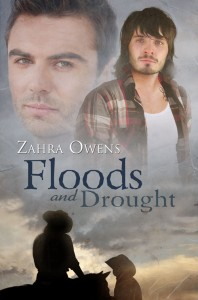 Zahra Owens - Floods and Drought - m/m cowboy romance – Cover art by Anne Cain